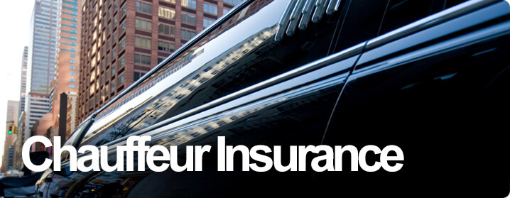 Chauffeur insurance and limousine insurance policies.